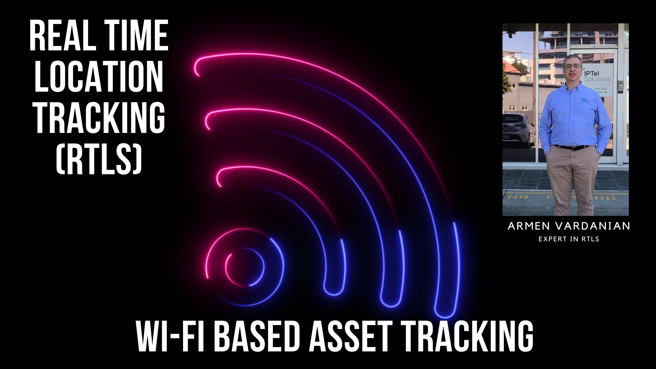 Real Time Location Tracking (RTLS)