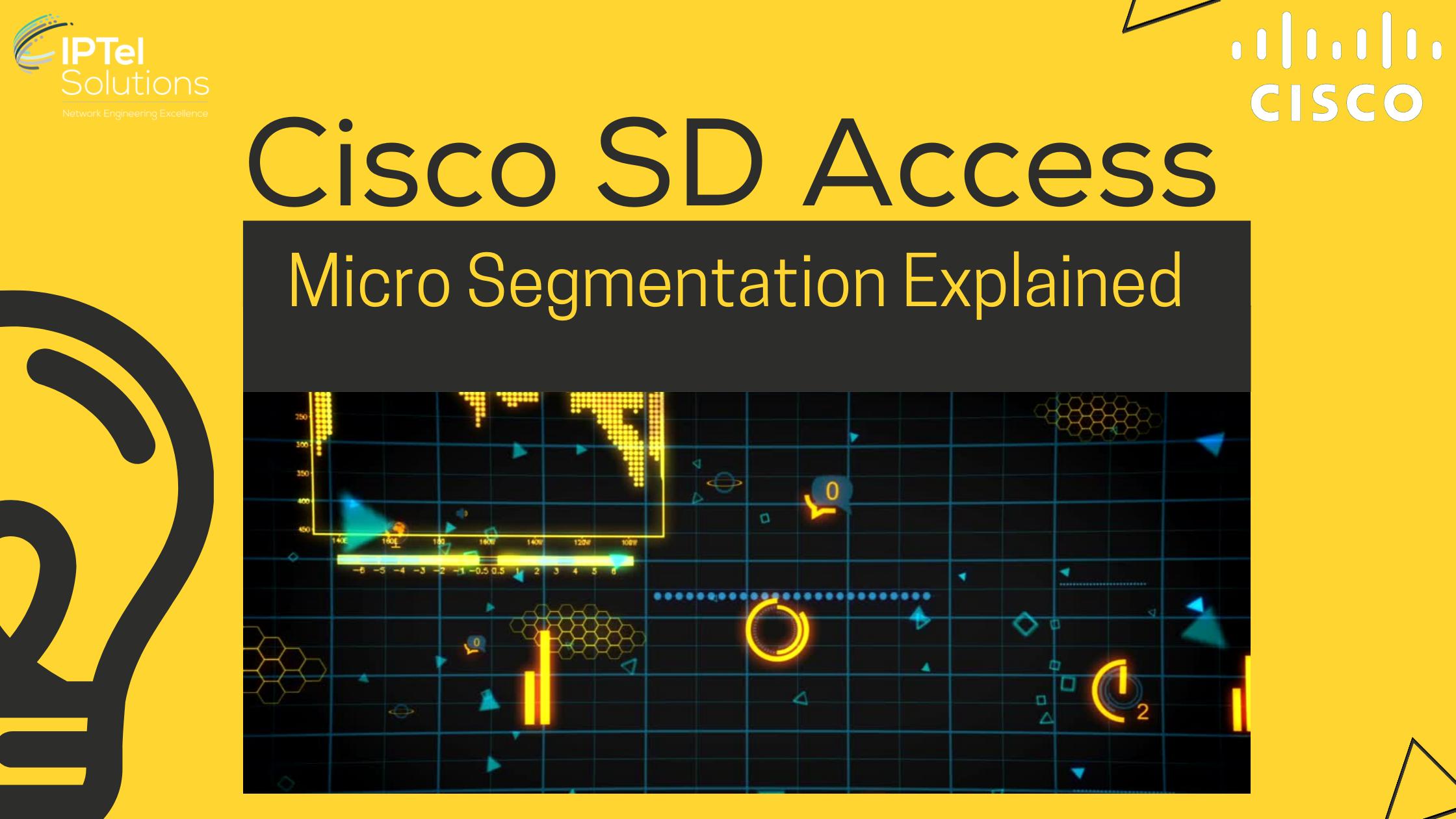 Cisco SD Access_ Micro Segmentation