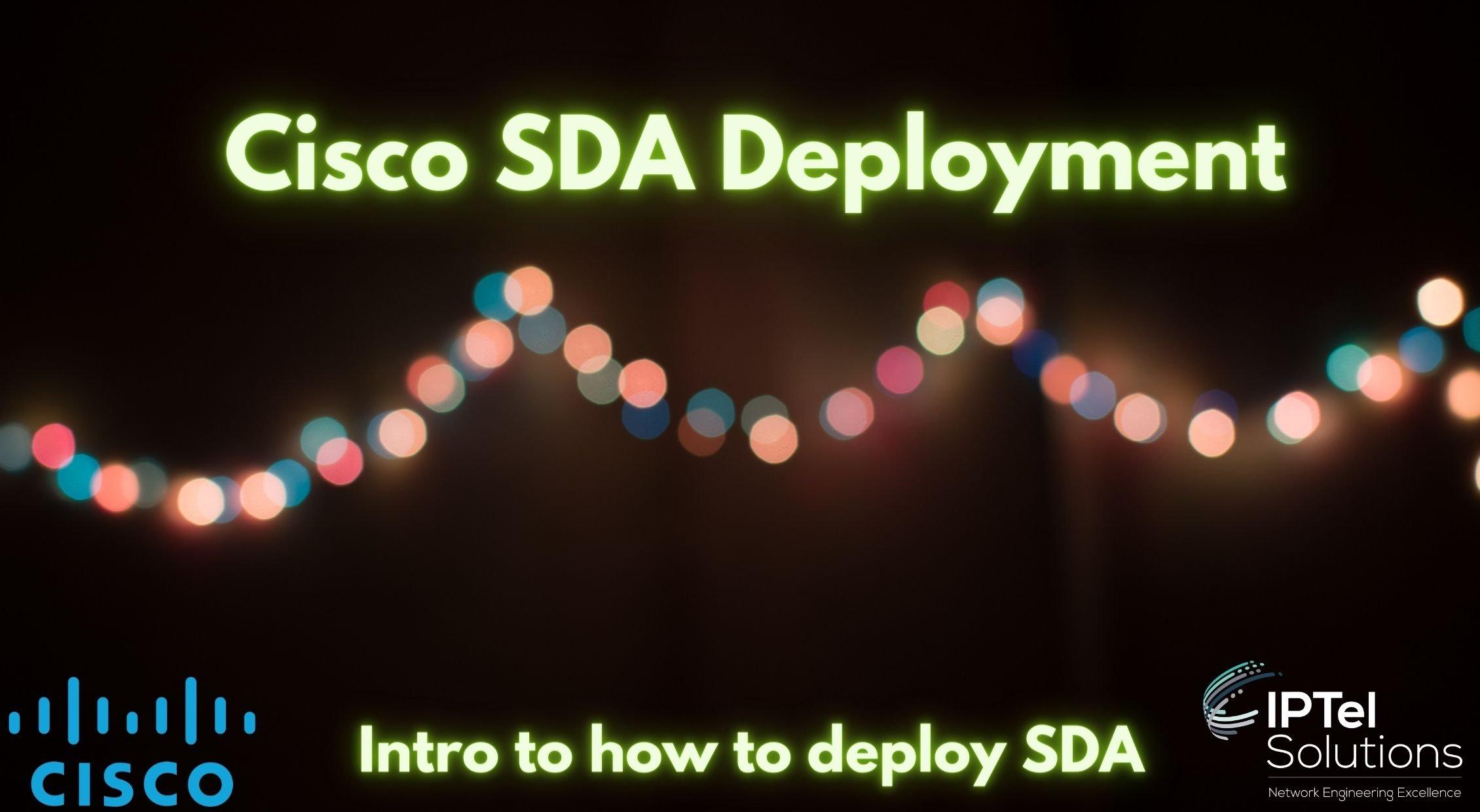 Cisco SDA Deployment