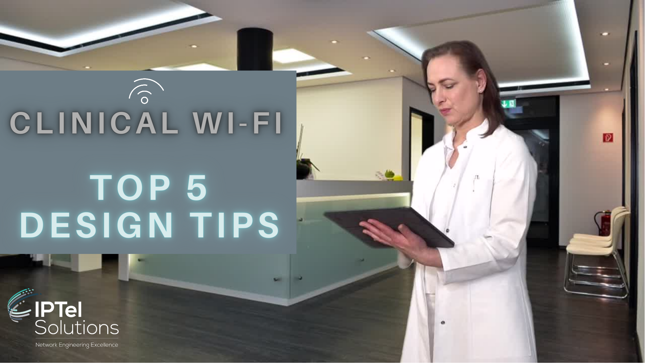 Clinical Wi-Fi Top 5 Design Tips