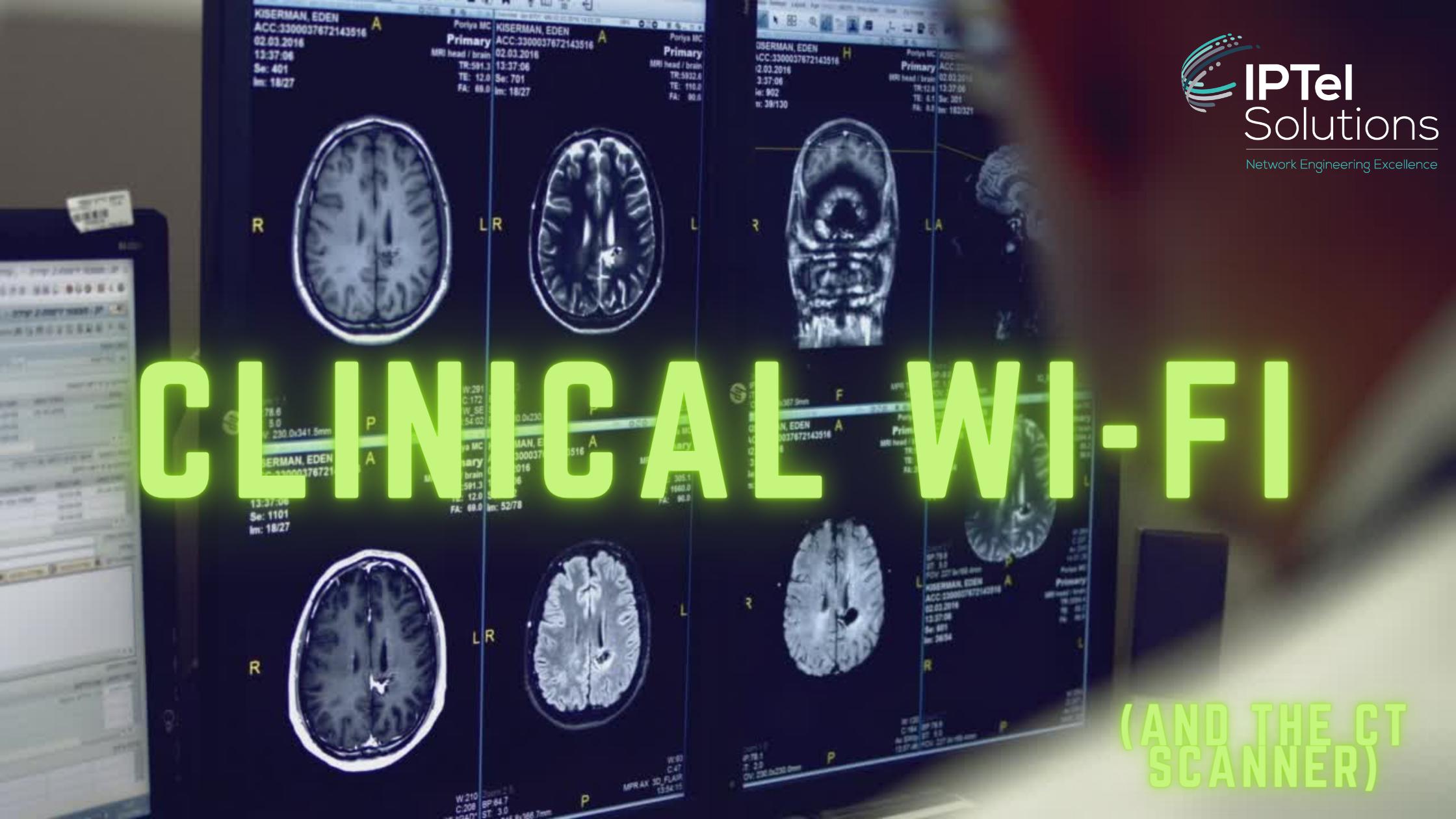 Clinical Wi-Fi