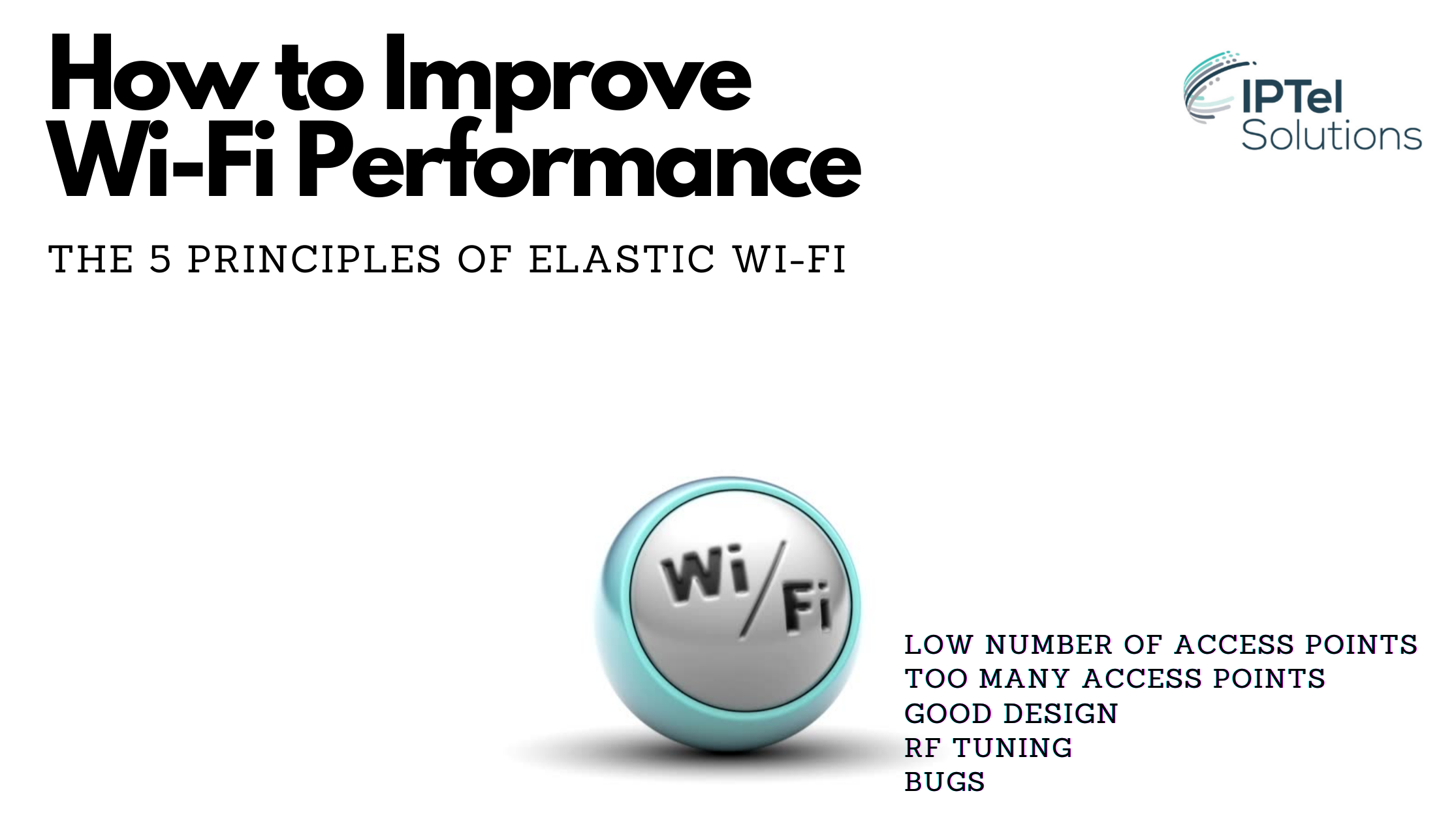 How to Improve Wi-Fi Performance