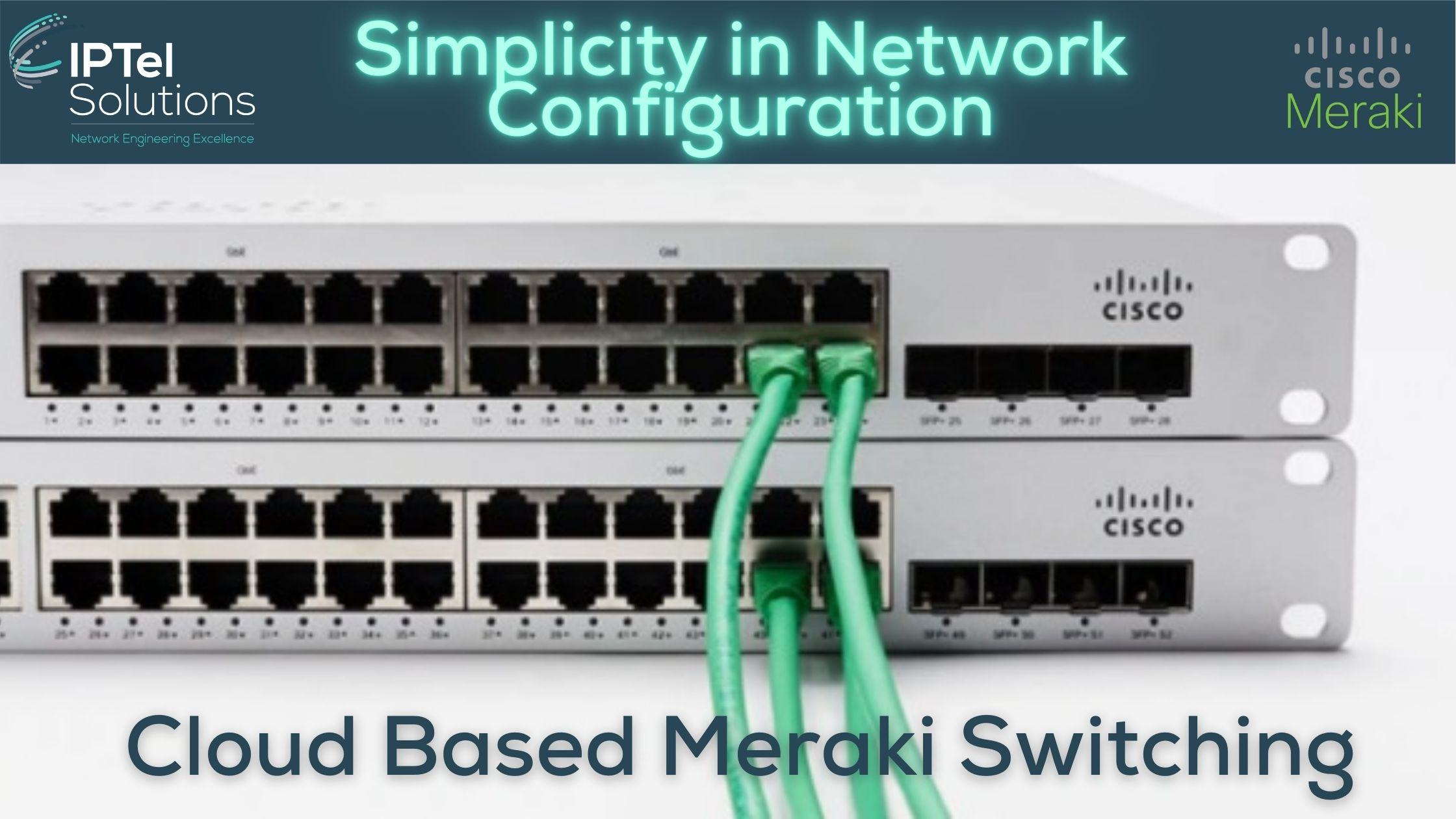 Meraki Switching