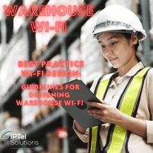 Warehouse Wi-Fi Best Practice