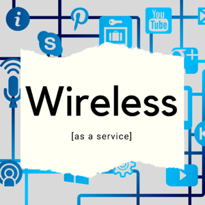 Wireless as a Service Feature Image