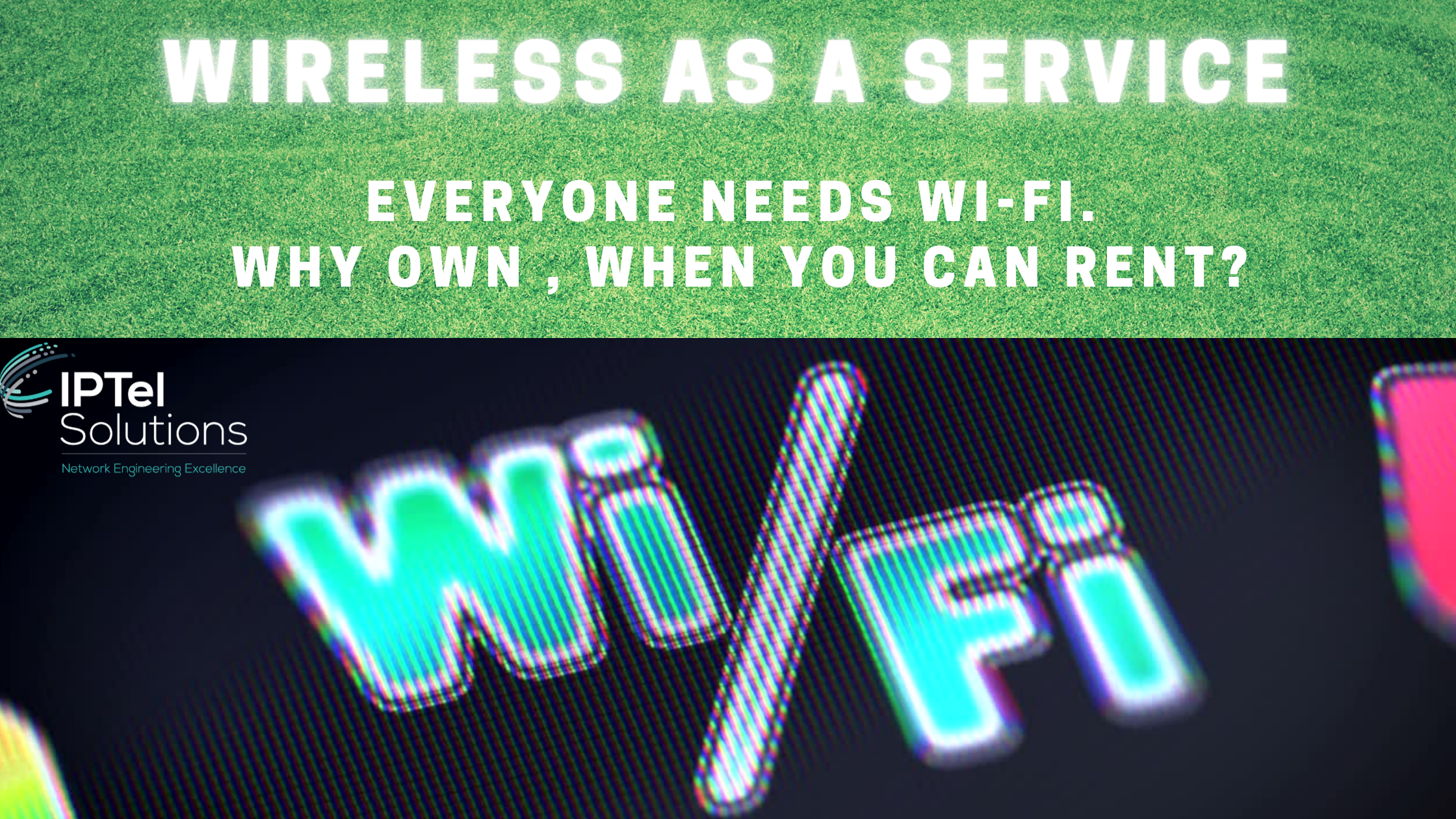 Wireless as a Service