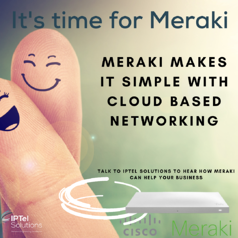 Its Time for Meraki