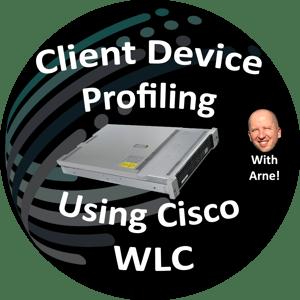 Client Device Profiling Cisco WLC