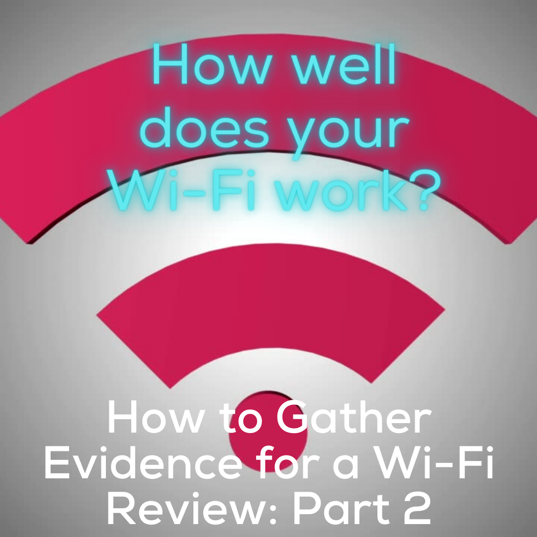 How to Review a Wi-Fi Installation